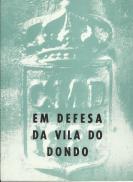 EM DEFESA DA VILA DO DONDO