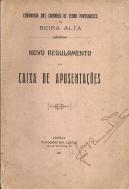COMPANHIA DOS CAMINHOS DE FERRO PORTUGUESES DA BEIRA ALTA-NOVO REGULAMENTO DA CAIXA DE APOSENTAÇÕES