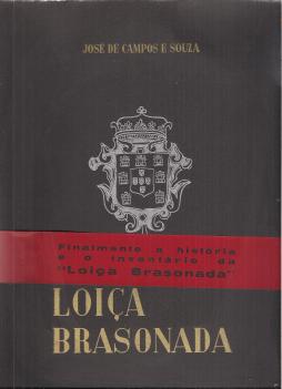 LOIÇA BRASONADA-SUBSÍDIOS PARA A SUA HISTÓRIA