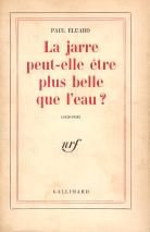 LA JARRE PEUT-ELLE ÊTRE PLUS BELLE QUE L' EAU (1930-1938)