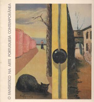 O FANTÁSTICO NA ARTE PORTUGUESA CONTEMPORÂNEA-CATÁLOGO DE EXPOSIÇÃO