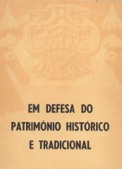 EM DEFESA DO PATRIMÓNIO HISTÓRICO E TRADICIONAL