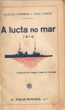 A LUCTA NO MAR-1914