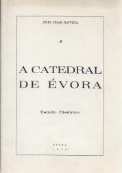 A CATEDRAL DE ÉVORA-ESTUDO HISTÓRICO