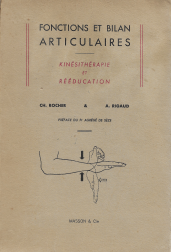 FONCTIONS ET BILAN ARTICULAIRES - KINÉSITHÉRAPIE ET RÉÉDUCATION
