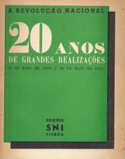 A REVOLUÇÃO NACIONAL-20 ANOS DE GRANDES REALIZAÇÕES (28 DE MAIO DE 1926 A 28 DE MAIO DE 1945)