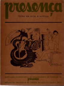 PRESENÇA-FOLHA DE ARTE E CRÍTICA-PUBLICAÇÃO COMEMORATIVA DA FUNDAÇÃO DA «PRESENÇA»