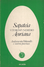 SAPATEIA AÇOREANA, ANDAMENTO HOLANDÊS E OUTROS POEMAS