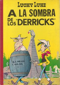 LUCKY LUKE-A LA SOMBRA DE LOS «DERRICKS»