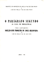 O PARÁGRAFO SEGUNDO (A CASA DE RIBALONGA) COM O ADITAMENTO SOLUÇÃO DUM PROBLEMA DE «LOIÇA BRASONADA»