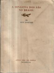 A DINASTIA DOS SÁS NO BRASIL (1558-1662)
