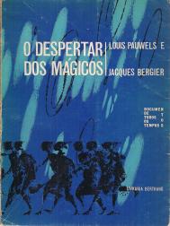 O DESPERTAR DOS MÁGICOS-INTRODUÇÃO AO REALISMO FANTÁSTICO