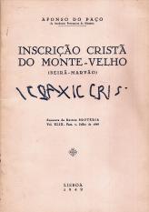 INSCRIÇÃO CRISTÃ DO MONTE-VELHO (BEIRÃ-MARVÃO)