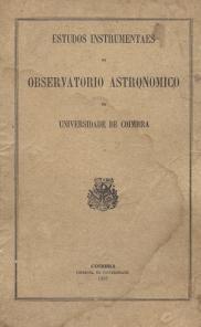 ESTUDOS INSTRUMENTAES NO OBSERVATORIO ASTRONOMICO DE COIMBRA