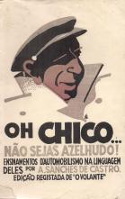 OH CHICO...NÃO SEJAS AZELHUDO! – ENSINAMENTOS DE AUTOMOBILISMO