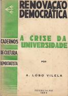 RENOVAÇÃO DEMOCRÁTICA-A CRISE DA UNIVERSIDADE