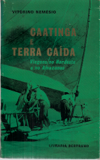CAATINGA E TERRA CAÍDA-VIAGENS NO NORDESTE E NO AMAZONAS