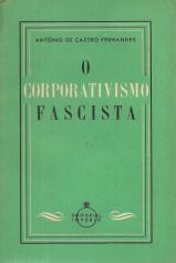 O CORPORATIVISMO FASCISTA