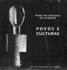 MUSEU DE ETNOLOGIA DO ULTRAMAR-POVOS E CULTURAS