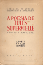 A POESIA DE JULES SUPERVIELLE-ESTUDO E ANTOLOGIA