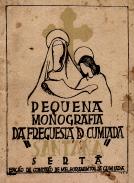 PEQUENA MONOGRAFIA SOBRE A FREGUESIA DE SANTA ANA DA CUMIADA (CONCELHO DA CERTÃ)