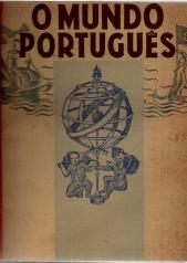 O MUNDO PORTUGUÊS-REVISTA DE CULTURA E PROPAGANDA/DE ARTE E LITERATURA COLONIAIS