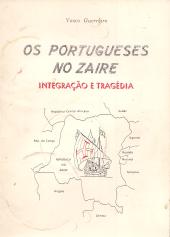 OS PORTUGUESES NO ZAIRE-INTEGRAÇÃO E TRAGÉDIA