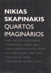 NIKIAS SKAPINAKIS-QUARTOS IMAGINÁRIOS