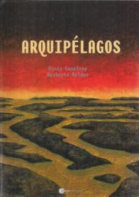 ARQUIPÉLAGOS (ADAPTAÇÃO DE DOIS TEXTOS DE HERBERTO HELDER)