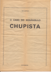 O CASO DO SONÂMBULO CHUPISTA