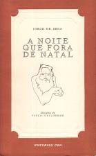 A NOITE QUE FORA DE NATAL