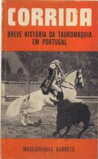 CORRIDA-BREVE HISTÓRIA DA TAUROMAQUIA EM PORTUGAL