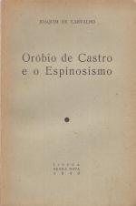 ORÓBIO DE CASTRO E O ESPINOSISMO