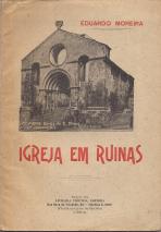 IGREJA EM RUÍNAS (S.THIAGO, EM COIMBRA)