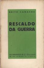 RESCALDO DA GUERRA, ATRAVÉS DO «LIVRO BRANCO»