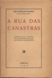 A RUA DAS CANASTRAS-SUBSÍDIOS PARA A HISTÓRIA DAS SERVENTIAS PÚBLICAS DA FREGUESIA DA SÉ DE LISBOA