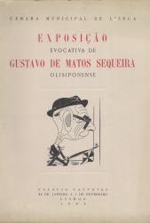 EXPOSIÇÃO EVOCATIVA DE GUSTAVO DE MATOS SEQUEIRA (OLISIPONENSE)