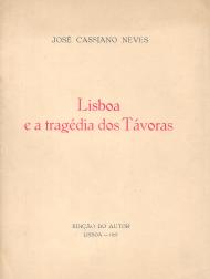 LISBOA E A TRAGÉDIA DOS TÁVORAS
