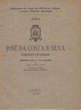 JOSÉ DA COSTA E SILVA - ENGENHEIRO-ARQUITECTO - SUBSÍDIOS PARA A SUA BIOGRAFIA