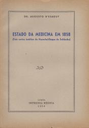 ESTADO DA MEDICINA EM 1858 (TRÊS CARTAS INÉDITAS DO MARECHAL-DUQUE DE SALDANHA)