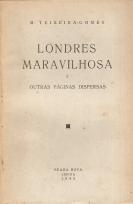 LONDRES MARAVILHOSA E OUTRAS PÁGINAS DISPERSAS