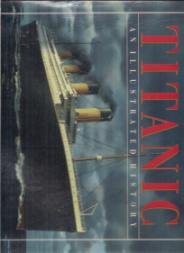 TITANIC-AN ILLUSTRATED HISTORY