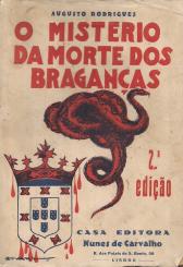 O MISTÉRIO DA MORTE DOS BRAGANÇAS