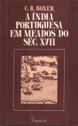 A ÍNDIA PORTUGUESA EM MEADOS DO SÉCULO XVII