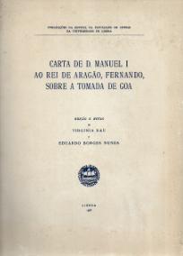 CARTA DE D.MANUEL I AO REI DE ARAGÃO, FERNANDO, SOBRE A TOMADA DE GOA