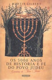 OS 5000 ANOS DE HISTORIA E FÉ DO POVO JUDEU (CARTAS À TIA FORI)