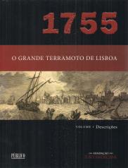 1755-O GRANDE TERRAMOTO DE LISBOA - I-DESCRIÇÕES II-A PROTECÇÃO; III-AS PROVIDÊNCIAS