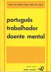 PORTUGUÊS, TRABALHADOR, DOENTE MENTAL