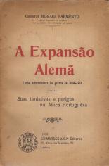 A EXPANSÃO ALEMÃ (CAUSA DETERMINANTE DA GUERRA DE 1914-1918)-SUAS TENTATIVAS E PERIGOS NA ÁFRICA PORTUGUESA