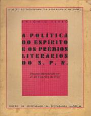 A POLÍTICA DO ESPÍRITO E OS PRÉMIOS LITERÁRIOS DO S.P.N.